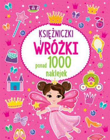 Wilga / GW Foksal - Księżniczki i wróżki. Ponad 1000 naklejek