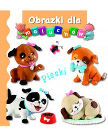 Olesiejuk Sp. z o.o. - Pieski. Obrazki dla maluchów