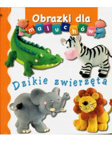 Olesiejuk Sp. z o.o. - Dzikie zwierzęta. Obrazki dla maluchów