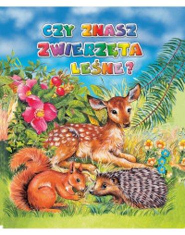 Elżbieta Jarmołkiewicz - Czy znasz zwierzęta leśne?