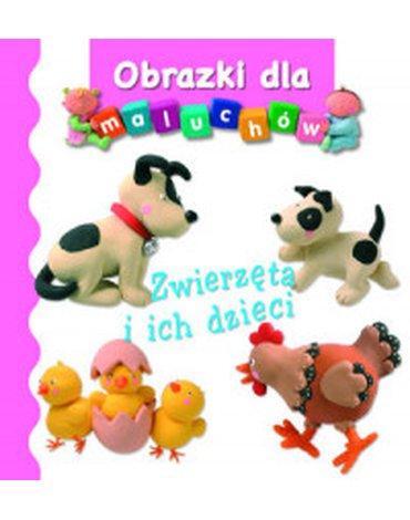 Olesiejuk Sp. z o.o. - Obrazki dla maluchów. Zwierzęta i ich dzieci