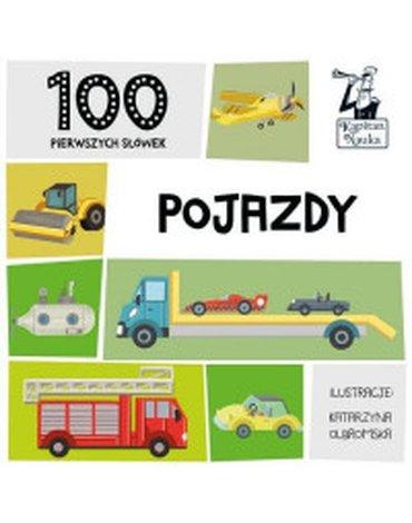 Kapitan Nauka - 100 pierwszych słówek. Pojazdy