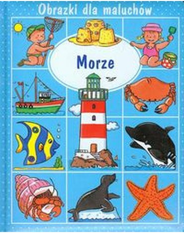 Olesiejuk Sp. z o.o. - Morze Obrazki dla maluchów