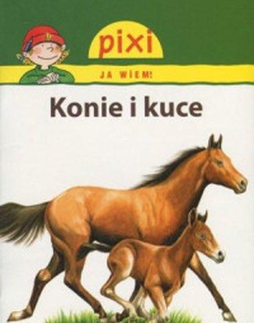 Media Rodzina - Konie i kuce. Pixi Ja wiem!