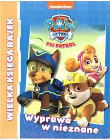 Media Service Zawada - Psi Patrol. Wielka księga bajek. Wyprawa w nieznane
