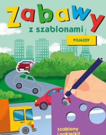 Zielona Sowa - Zabawy z szablonami. Pojazdy