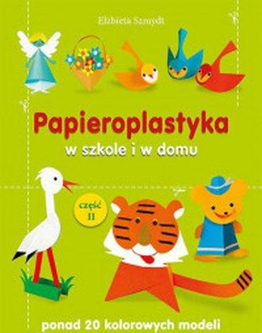 Bis - Papieroplastyka w szkole i w domu, część 2
