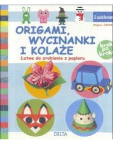 Delta W-Z Oficyna Wydawnicza - Origami, wycinanki i kolaże