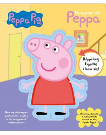Media Service Zawada - Świnka Peppa. Nazywam się Peppa
