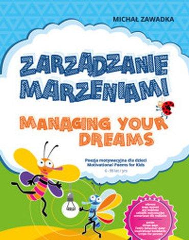 Mind&Dream Michał Zawadka - Zarządzanie marzeniami. Managing Your Dreams 6+