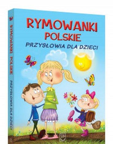 SBM - Rymowanki polskie. Przysłowia dla dzieci