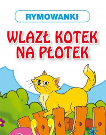 Literat - Rymowanki. Wlazł kotek na płotek