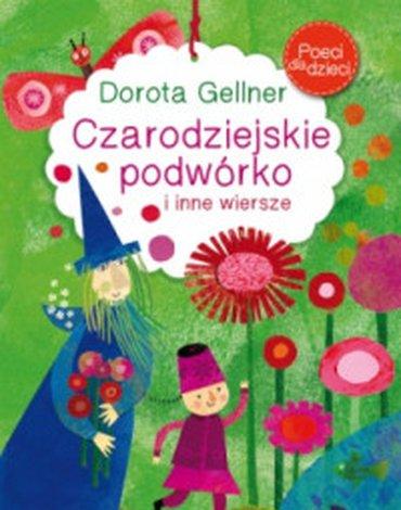 BOOKS - Poeci dla dzieci. Czarodziejskie podwórko i inne wiersze
