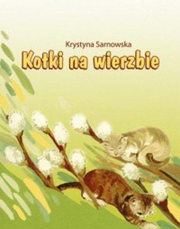 Wydawnictwo Duszpasterstwa Rolników - Kotki na wierzbie
