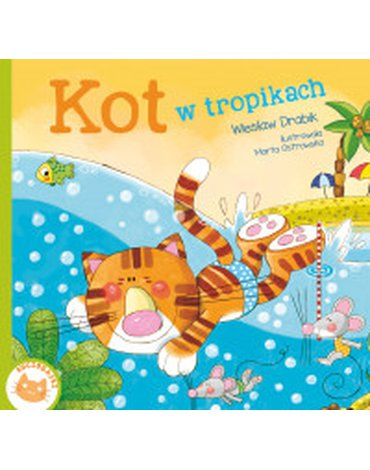 Skrzat - Kociobajki. Kot w tropikach