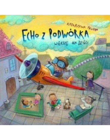 Wilga / GW Foksal - Echo z podwórka