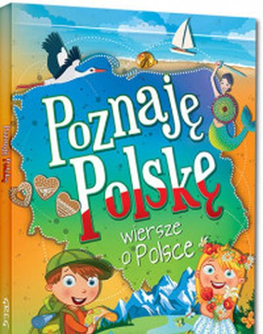 Greg - Poznaję Polskę. Wiersze o Polsce