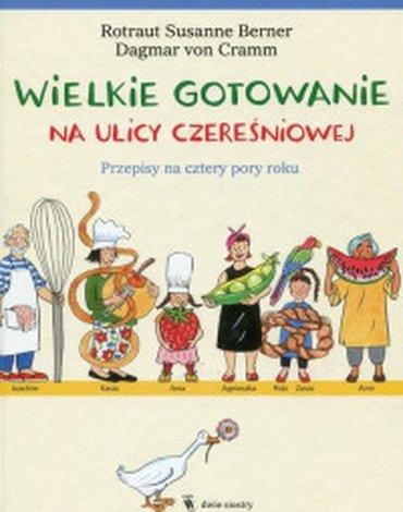 Dwie siostry - Wielkie gotowanie na ulicy Czereśniowej. Przepisy na cztery pory roku