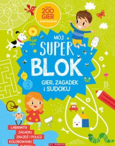 Olesiejuk Sp. z o.o. - Mój Super blok. Gry, zagadki i sudoku
