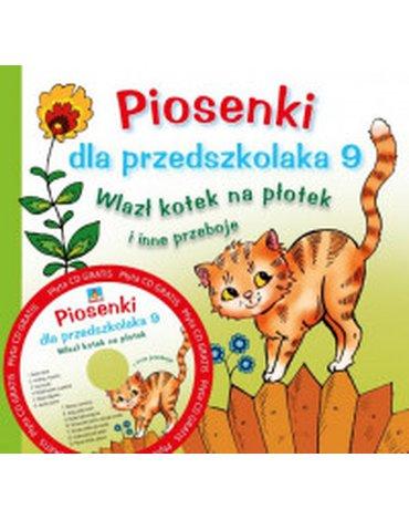 Skrzat - Piosenki dla przedszkolaka. Część 9. Wlazł kotek na płotek + CD