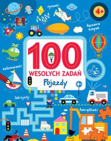 Olesiejuk Sp. z o.o. - 100 wesołych zadań. Pojazdy