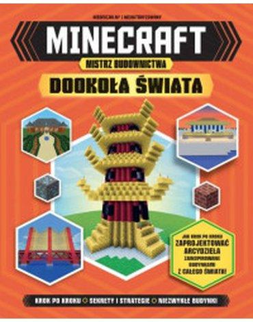 Wilga / GW Foksal - Minecraft. Mistrz budownictwa. Dookoła świata