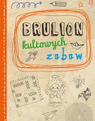 BOOKS - Brulion kultowych zabaw