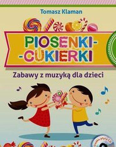 Harmonia - Piosenki cukierki. Zabawy z muzyką dla dzieci
