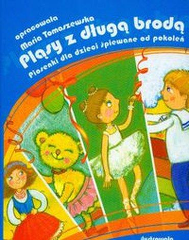 Harmonia - Pląsy z długą brodą. Piosenki dla dzieci śpiewane od pokoleń