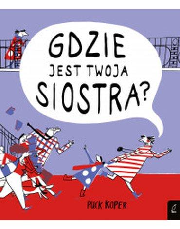 Wilga / GW Foksal - Gdzie jest twoja siostra?