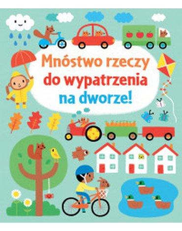 Olesiejuk Sp. z o.o. - Mnóstwo rzeczy do wypatrzenia na dworze!
