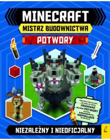 Wilga / GW Foksal - Minecraft. Mistrz budownictwa. Potwory