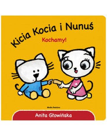 Media Rodzina - Kicia Kocia i Nunuś. Kochamy!