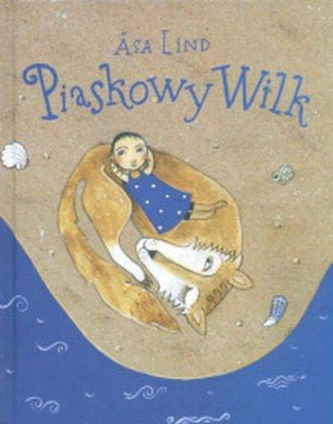 Zakamarki - Piaskowy wilk