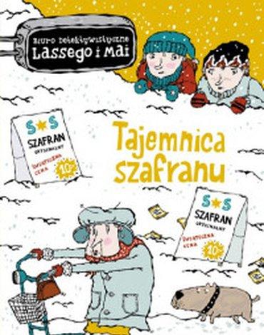 Zakamarki - Biuro Detektywistyczne Lassego i Mai. Tajemnica szafranu