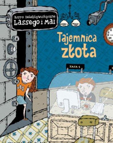 Zakamarki - Biuro Detektywistyczne Lassego i Mai. Tajemnica złota