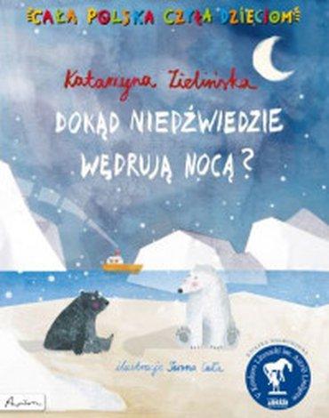Papilon - Cała Polska czyta dzieciom. Dokąd niedźwiedzie wędrują nocą?