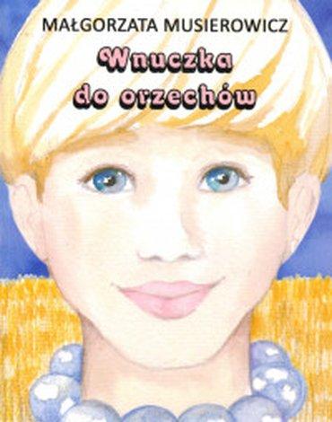 Akapit-Press - Wnuczka do orzechów