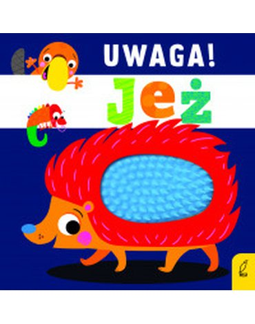 Wilga / GW Foksal - Uwaga! Jeż