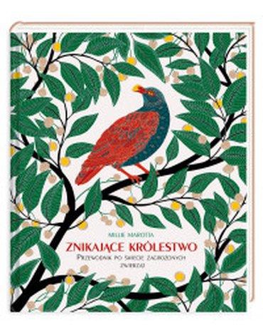 Nasza Księgarnia - Znikające królestwo. Przewodnik po świecie zagrożonych zwierząt