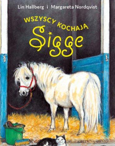 Mamania - Wszyscy kochają Sigge