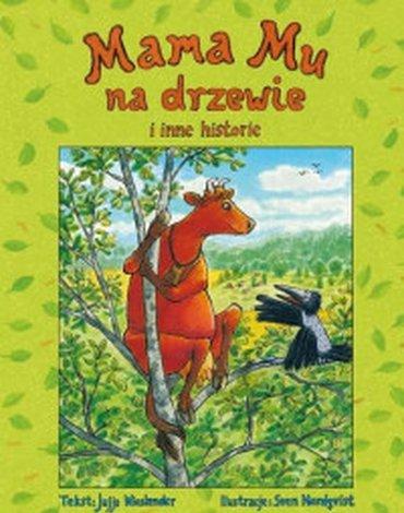 Zakamarki - Mama Mu na drzewie i inne historie