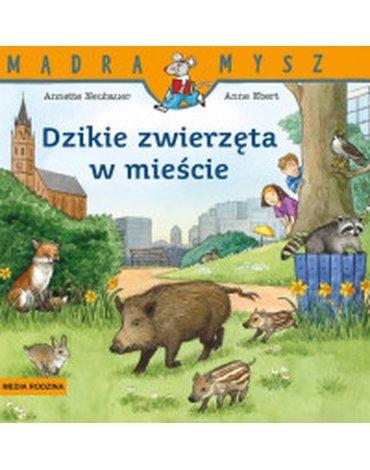 Media Rodzina - Dzikie zwierzęta w mieście
