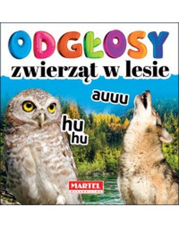 Martel - Odgłosy zwierząt w lesie
