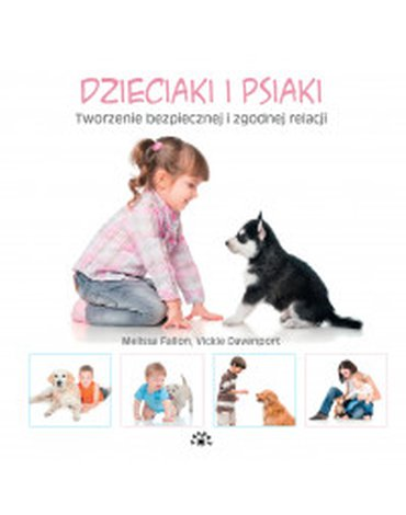 Vesper - Pieski. Tom 3. Dzieciaki i psiaki. Tworzenie bezpiecznej i zgodnej relacji
