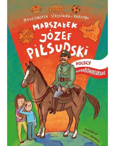 RM - Polscy superbohaterowie. Józef Piłsudski