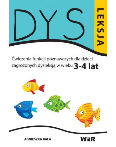WIR - Dysleksja. Ćwiczenia funkcji poznawczych dla dzieci zagrożonych dysleksją w wieku 3-4 lat