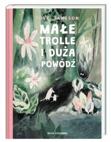Nasza Księgarnia - Małe trolle i duża powódź