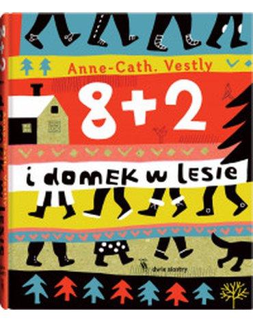 Dwie siostry - 8+2 i domek w lesie, wydanie 2