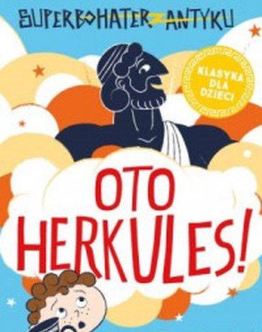 StoryBox.pl - Superbohater z antyku. Tom 1. Oto Herkules!